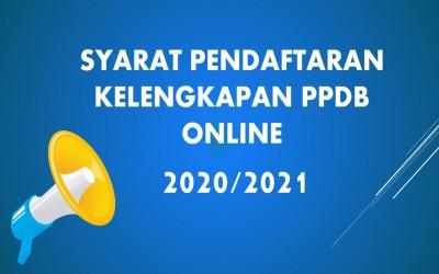 Pesyaratan Kelengkapan Berkas PPDB Online Tahun Pelajaran 2020/2021